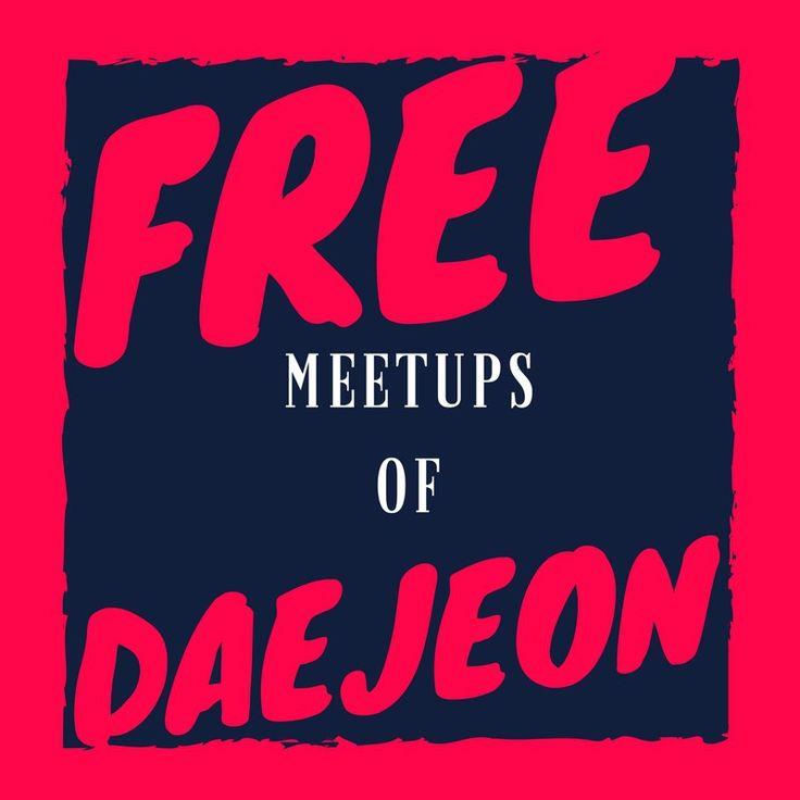 Daejeon's free meetups and groups