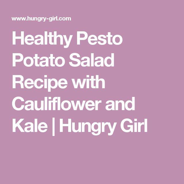 Healthy Pesto Potato Salad Recipe with Cauliflower and Kale | Hungry Girl