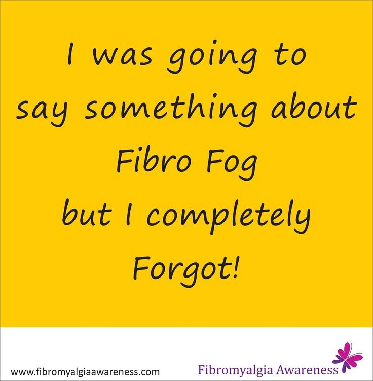 Height of Forgetfulness | Fibromyalgia Awareness