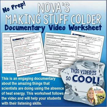 Making Stuff Colder PBS's NOVA documentary video worksheet