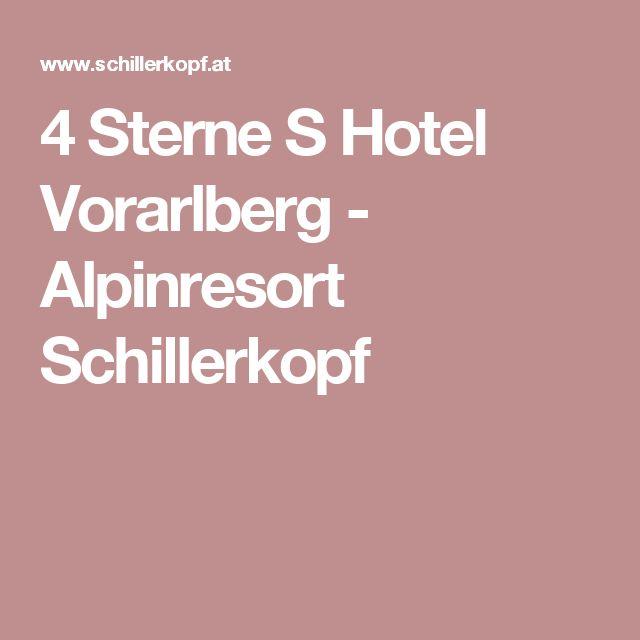 4 Sterne S Hotel Vorarlberg - Alpinresort Schillerkopf