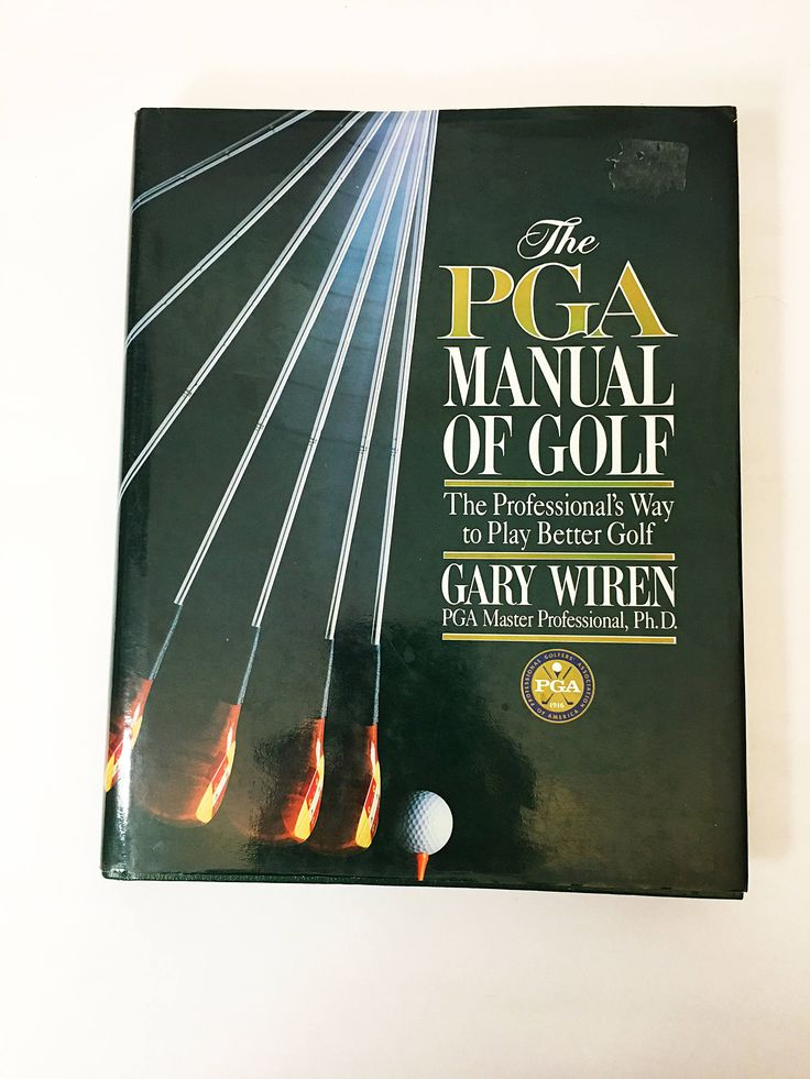 The PGA Manual Of Golf Book. Gary Wiren Master Professional. FIRST EDITION. Golf techniques, pre-shot, model swing, hit the longest drive