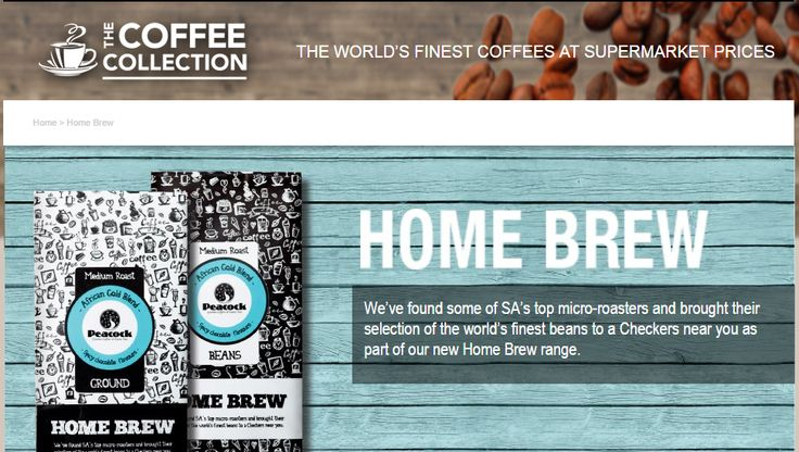 Find the world's finest coffees at our stores countrywide  checkerscoffee.co.za/home-brew.html