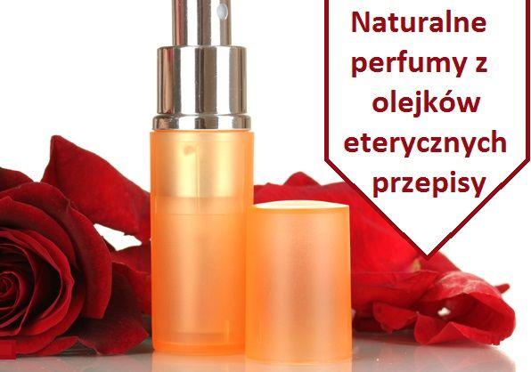 Naturalne perfumy z olejków eterycznych – przepisy cz. 2. | GreenSign