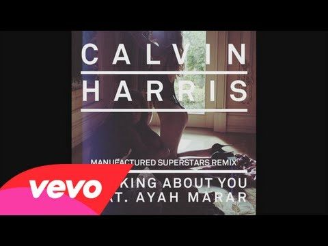 Thinking About You (Manufactured Superstars Remix) - Calvin Harris