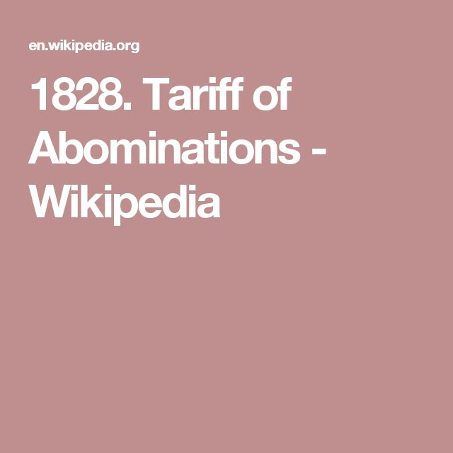1828. Tariff of Abominations - Wikipedia