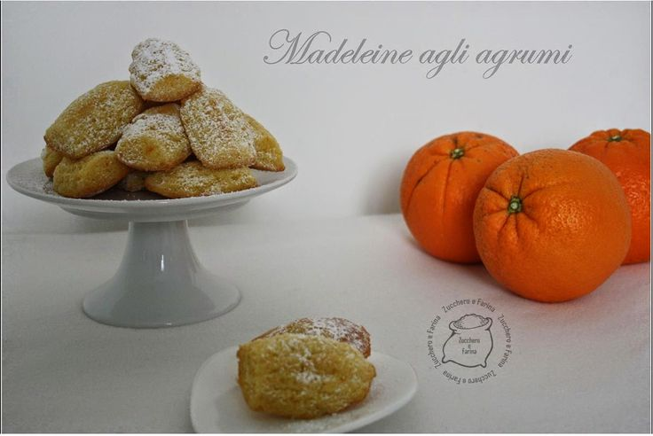 Zucchero & Farina: Madeleines agli agrumi