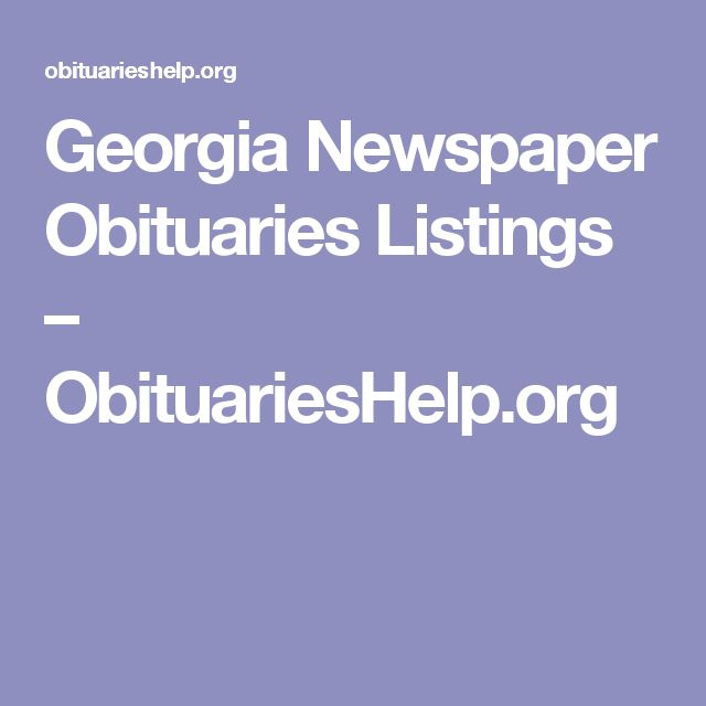 Georgia Newspaper Obituaries Listings – ObituariesHelp.org
