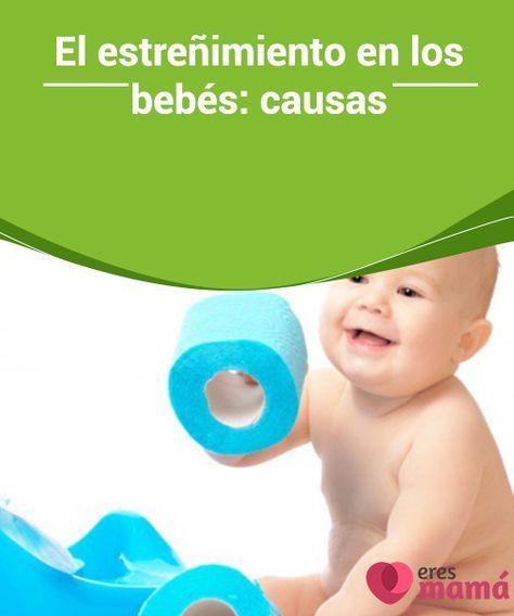 El estreñimiento en los bebés: #causas   El #estreñimiento puede ocurrir por varios motivos a un #bebé, pero además de saber las causas también se debe aprender a buscar #soluciones.