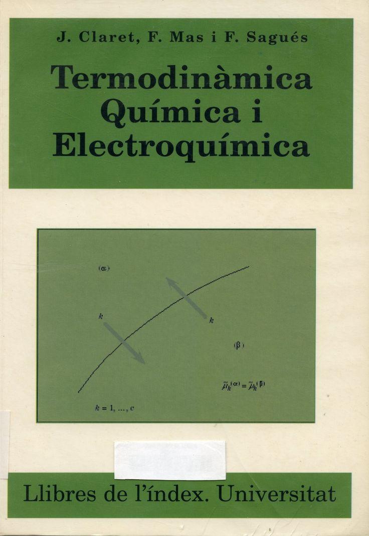 Termodinámica química i electroquímica / Josep Claret, Francesc Mas i Francesc Sagués #novetatsfiq2018