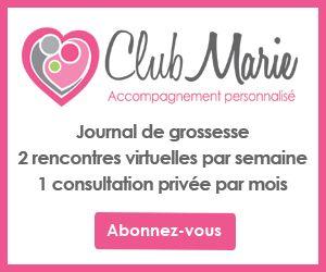 Publicité - Club Marie : Accompagnement personnalisé : Journal de grossesse, 2 rencontres virtuelles par semaine et 1 consultation privée par mois. Abonnez-vous!