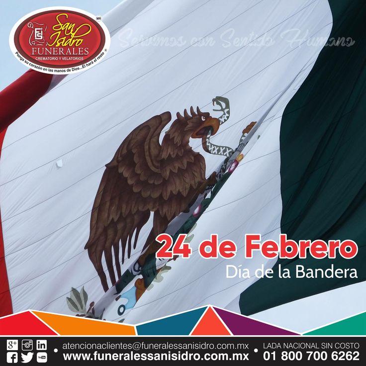 24 de Febrero | Día de la Bandera  La Bandera Nacional Mexicana es un símbolo de libertad, justicia y nacionalidad. Su escudo y sus colores representan el origen, principio, valor y lucha de los mexicanos. #MéxicoPrimero