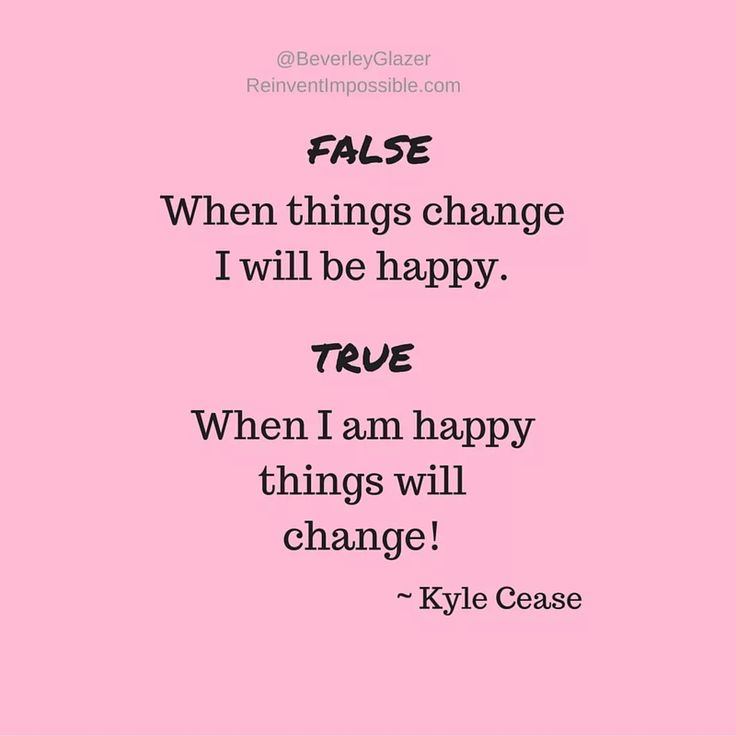 Change begins with you! #advice #coach #happiness