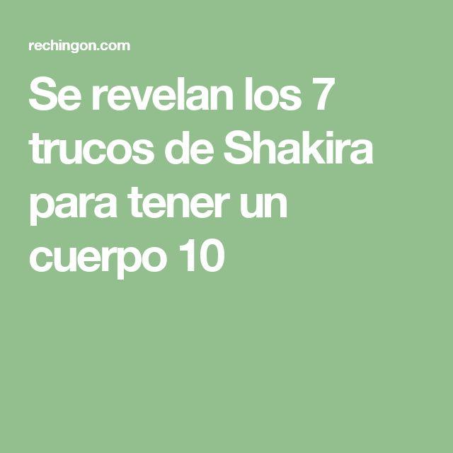 Se revelan los 7 trucos de Shakira para tener un cuerpo 10