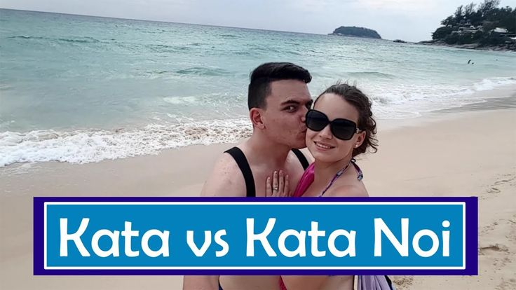 Kata Beach vs Kata Noi Beach 2017