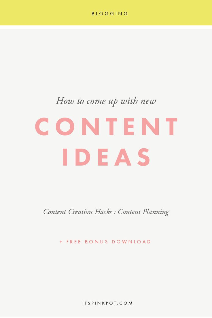 Content Marketing is an entrepreneur's most powerful tool for growing a business. Learn useful and easy ways to come up with new content ideas for your blog! - PinkPot