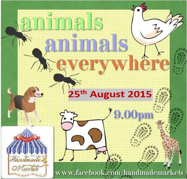 Animals Animals Market - Tuesday 25th August, hosted by Handmade Markets and The Oz Material Girls. The first person to comment sold will be able to purchase the item direct from the business listed on the item.