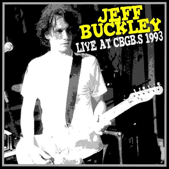 JEFF BUCKLEY - Live At CBGB's New York City 18/12/1993