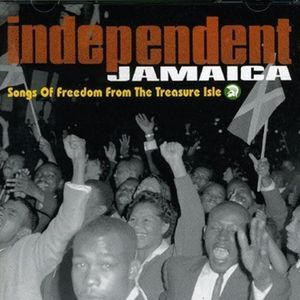 SONGS OF FREEDOM FROM THE TREASURE ISLE -INDEPENDENT JAMAICA - TROJAN RECORDS
