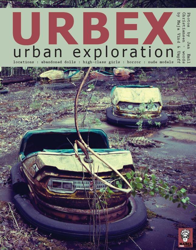 Urbex - Urban Exploration | Arnold Busck