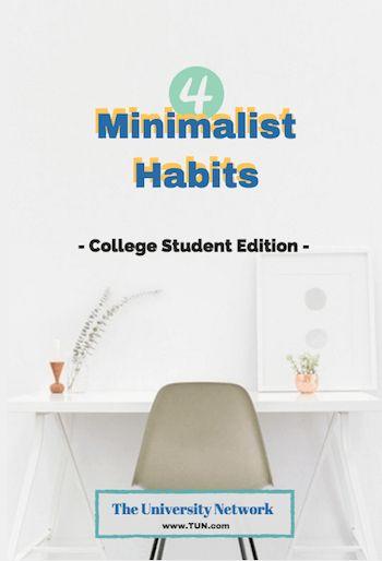 Applying Minimalism in College | The University Network