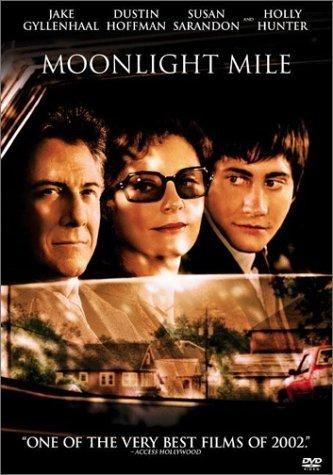 Moonlight Mile (DVD / 2.35 Anamorphic / DD 5.1) Dustin Hoffman; Jake Gyllenhaal; Susan Sarandon; Holly Hunter; Dabney Coleman; Ellen Pompeo; Allan Corduner; Richard T. Jones; Aleksia Landeau; Camden Munson