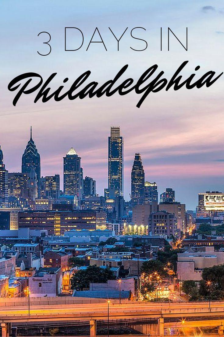 The Perfect Weekend in Philadelphia