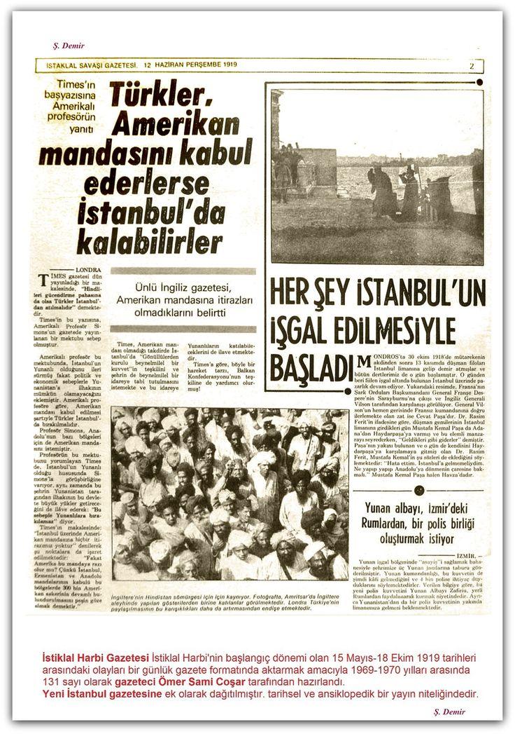 12.06.1919 - b İstiklal Harbi Gazetesi İstiklal Harbinin başlangıç dönemi olan 15 Mayıs-18 Ekim 1919 tarihleri arasındaki olayları bir günlük gazete formatında aktarmak amacıyla 1969-1970 yılları arasında 131 sayı olarak gazeteci Ömer Sami Coşar tarafından hazırlandı. Yeni İstanbul gazetesine ek olarak dağıtılmıştır. tarihsel ve ansiklopedik bir yayın niteliğindedir.