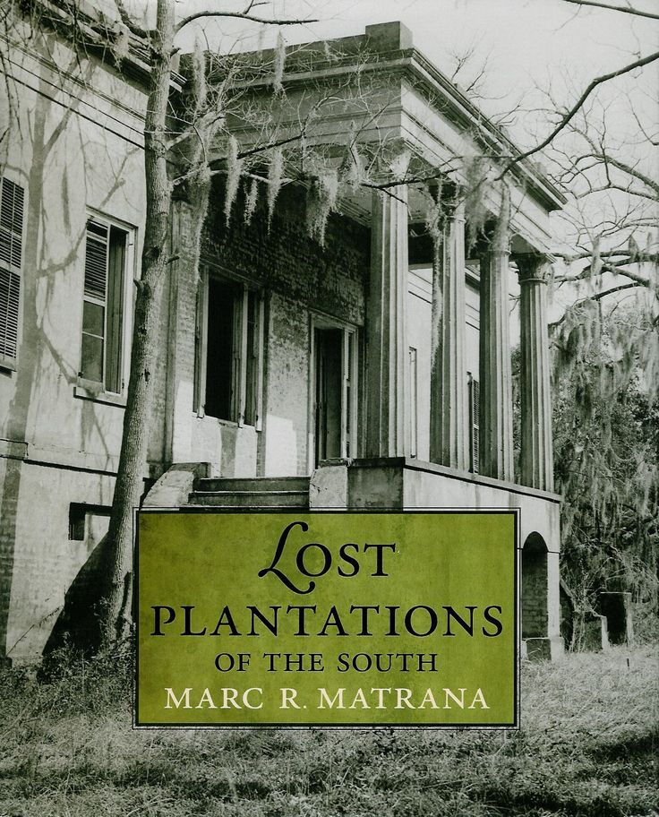 21 Best Images About Southern Plantations Of Old On