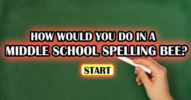 If you were to enter a middle school spelling bee, how would you do? Take this quiz and find out!
