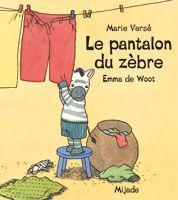 """Histoire en ligne: """"Le pantalon du zèbre"""""""