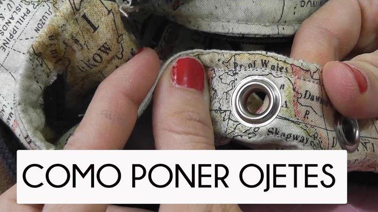 ¡Aprende a poner ojetes!Un tutorial muy práctico para elaborar tus propios bolsos y otras muchas utilidades.