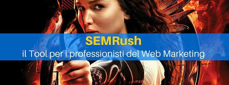 SEMRush: il tool per i professionisti del web marketing