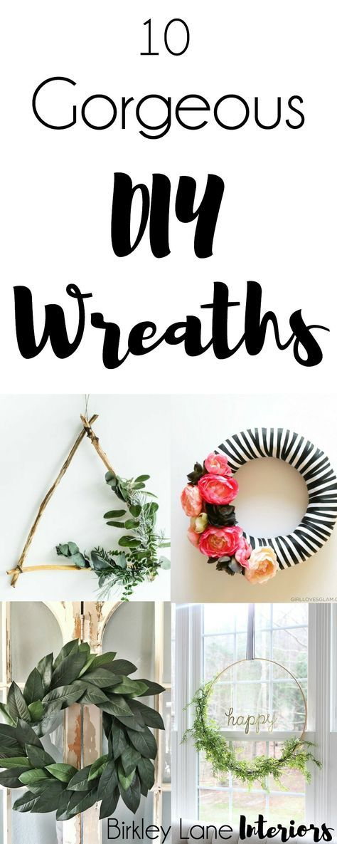 Looking for some inspiration for your DIY wreath project? These 10 gorgeous DIY wreaths are just what you've been looking for! Click here for the tutorials!  DIY Wreaths, DIY wreaths for front door, diy wreath ideas, diy green wreaths, diy wreath ideas easy