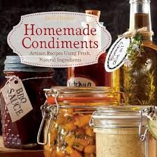 Condiments...Homemade; Make your own sauces, mixes, dressings, pesto, and such. Click this PIN Open for these...via, fellow Pinner; Cheryl Snyder. Click this PIN Open for over 320 PINS.