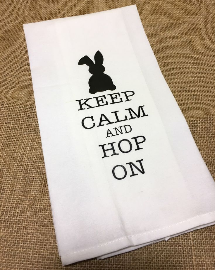 Keep Calm and Hop On Kitchen Towel, Flour Sack Towel, Easter Gift, Happy Easter, Tea Towel, Fun Gift