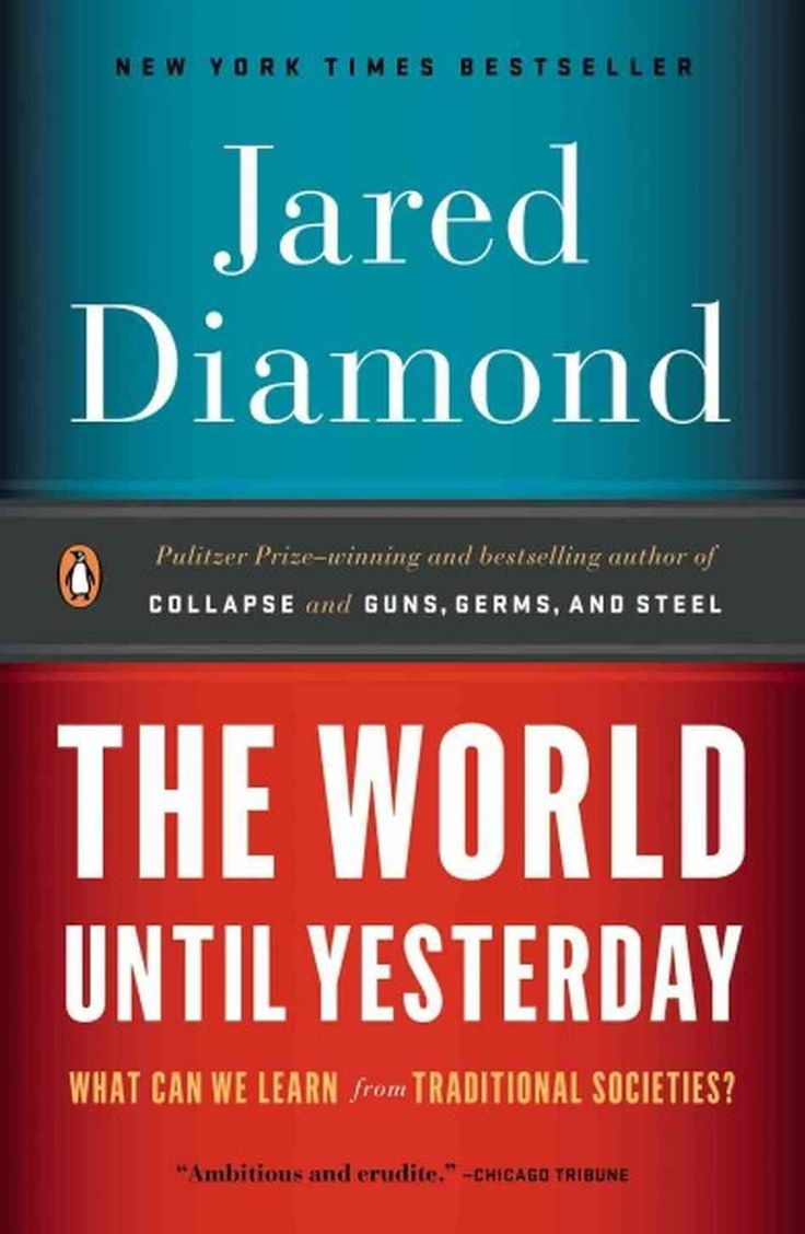 The World Until Yesterday - Jared Diamond