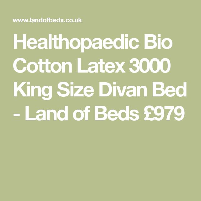 Healthopaedic Bio Cotton Latex 3000 King Size Divan Bed - Land of Beds £979
