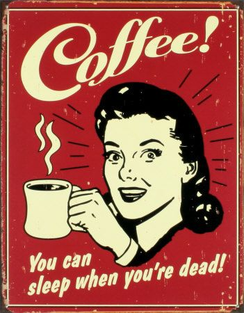 Coffee! Placa de lata na AllPosters.com.br