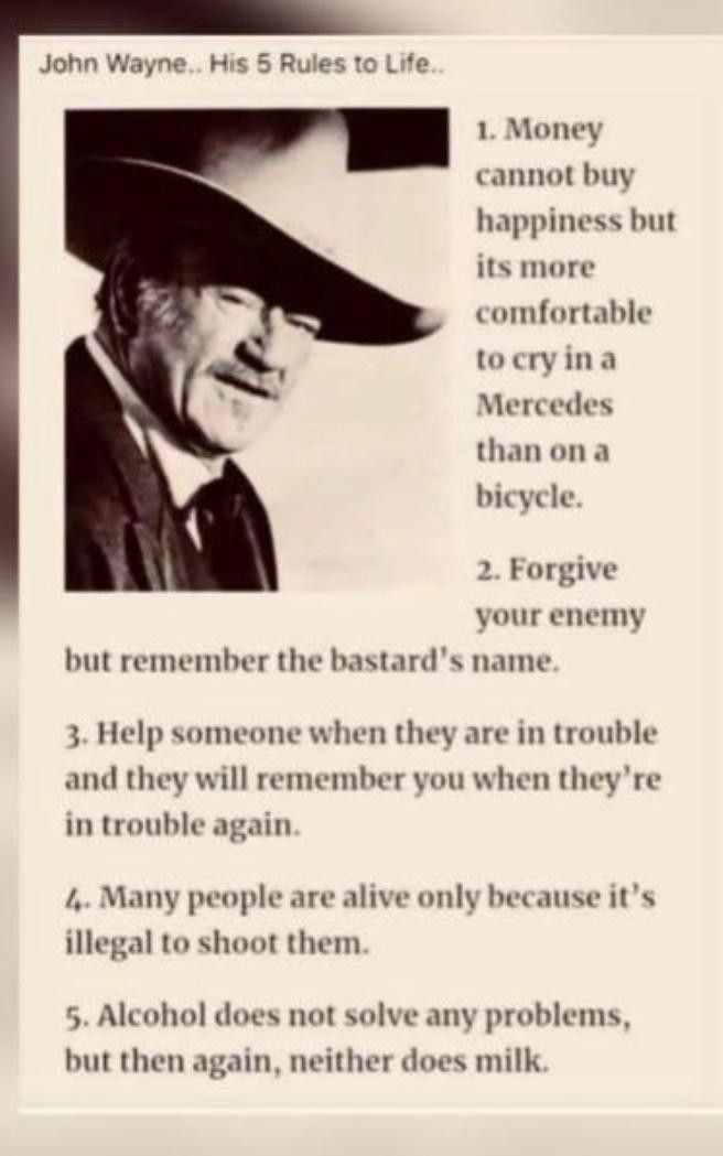 5 Rules Of Life In 2020 John Wayne Quotes Wayne Quotes Deep