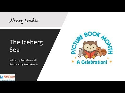 """In celebration of Picture Book Month 2017, Marigold Library System staff member Nancy reads """"The Iceberg Sea"""" by Rob Mascarelli"""