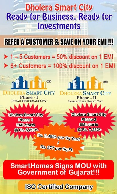 Book NA plots, Refer a Customer and Save your EMI @  #dholerasmartcity1 & #dholerasmartcityphase2
