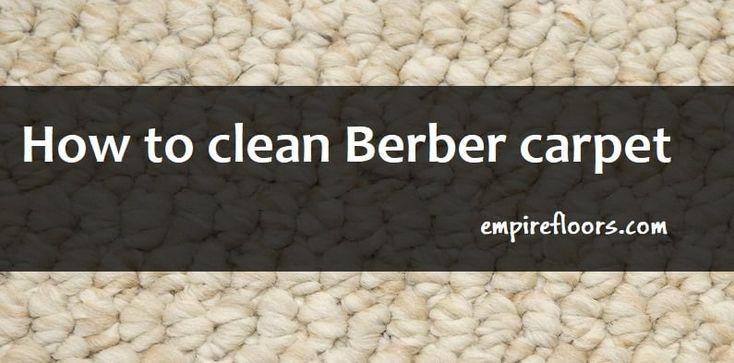 How to Clean Berber Carpet Berber carpet, Carpet