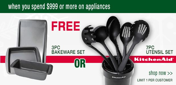 Get a free gift when you purchase $999 or more on appliances. Your choice in a bakeware set or a KitchenAid utensil set.