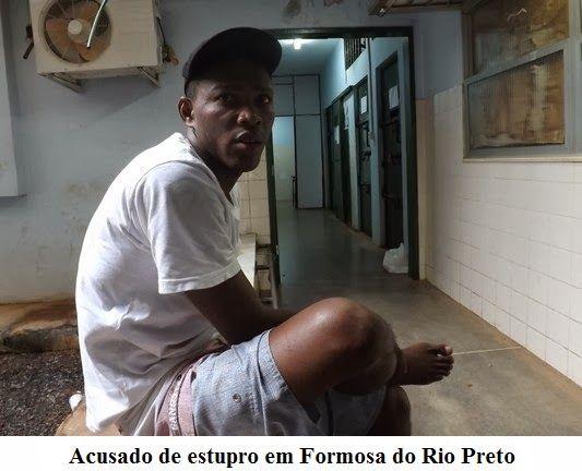 Mural do Oeste: FORMOSA DO RIO PRETO: PRESO HOMEM ACUSADO DE ESTUP...