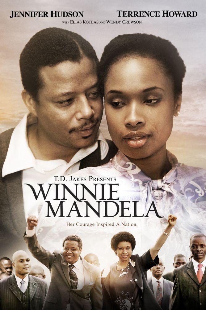 Winnie Mandela Movie Poster - Jennifer Hudson, Terrence Howard, Elias Koteas  #WinnieMandela, #MoviePoster, #DarrellRoodt, #Drama, #EliasKoteas, #JenniferHudson, #TerrenceHoward