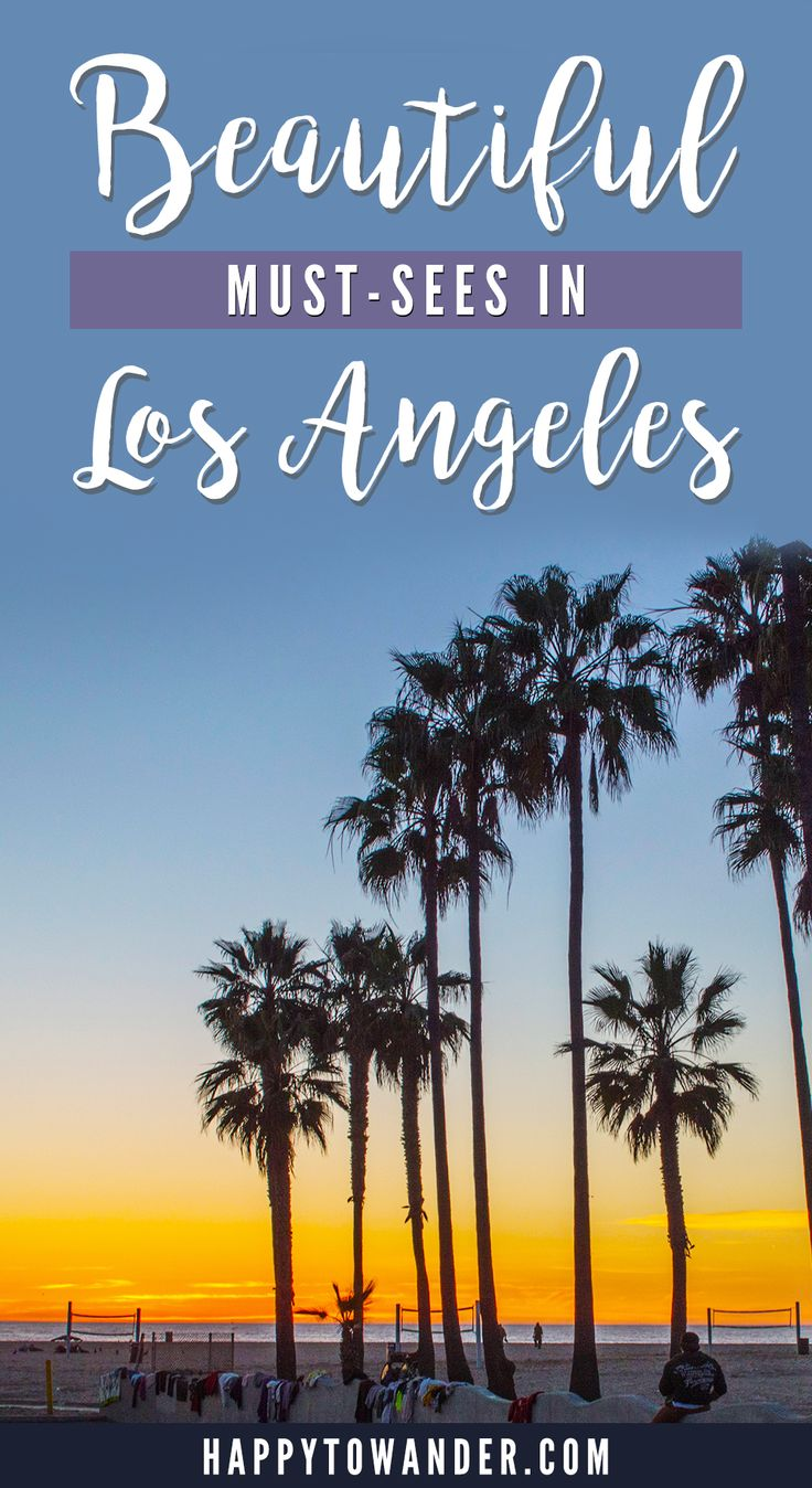 best 25 los angeles must see ideas on pinterest los