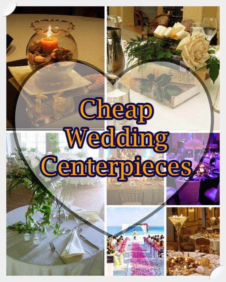1146 Best Cheap Wedding Centerpieces Images On Pinterest