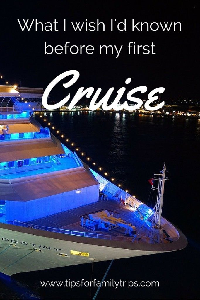 Cruise like a pro the first time! What I wish I'd known before my first cruise | http://tipsforfamilytrips.com | family cruise | cruise tips