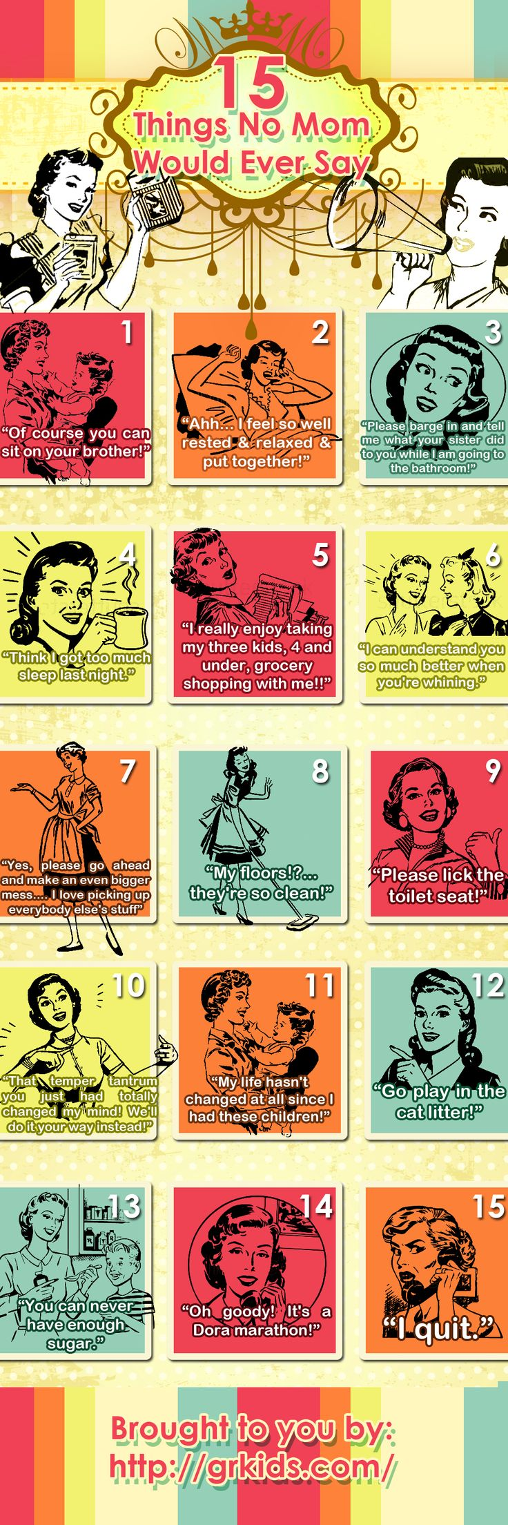Things Mums will never say - vintage retro funny quote